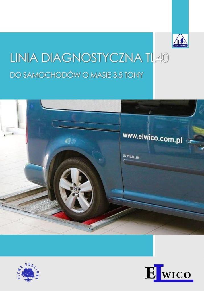 LINIA DIAGNOSTYCZNA TL40 wersja 3 pdf - Linia diagnostyczna Testmaster do 3.5 tony Wersja kanałowa